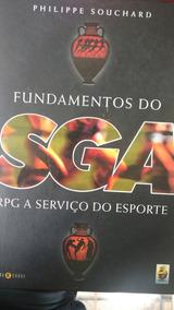 Fundamentos Do Sga, Rpg A Serviço Do Esporte.