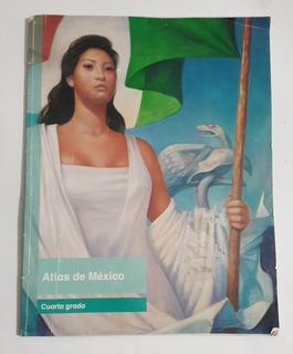 Libro Atlas México Cuarto Grado