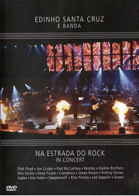 Dvd Edinho Santa Cruz E Banda Na Estrada Do Rock In Concert