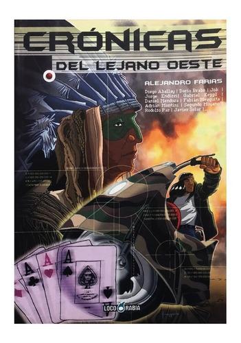 Crónicas Del Lejano Oeste - Ed. Loco Rabia - Space Western
