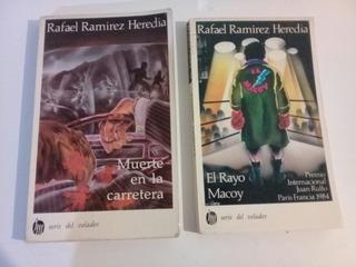 Muerte En La Carretera & El Rayo Macoy. Ramírez Heredia.