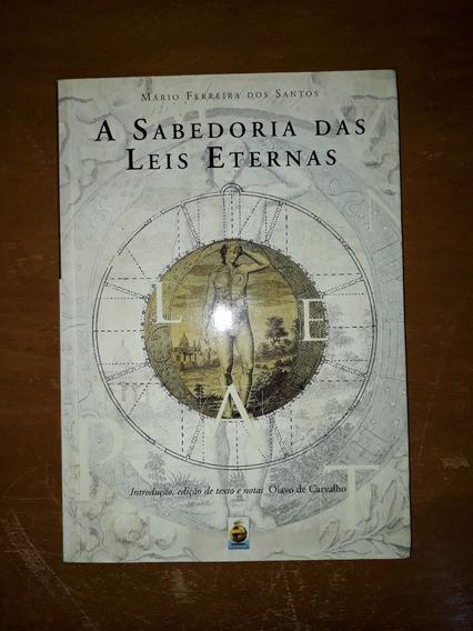 A Sabedoria Das Leis Eternas - Mário Ferreira Dos Santos