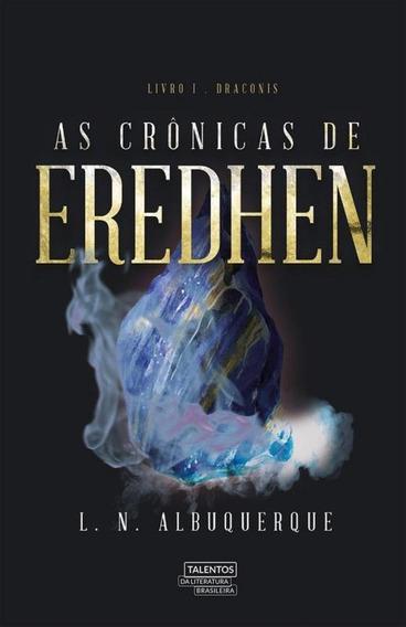 Cronicas De Eredhen, As - Talentos Da Literatura Brasileira