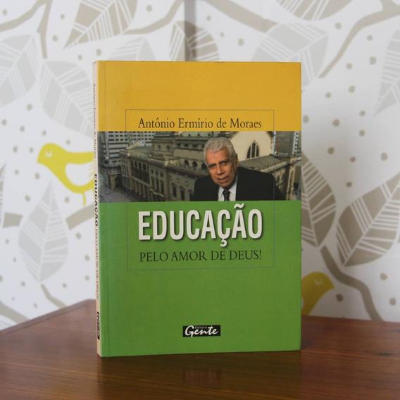 Livro Educação Pelo Amor De Deus