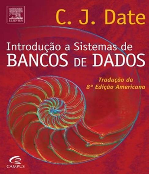 Introducao A Sistemas De Bancos De Dados - 08 Ed