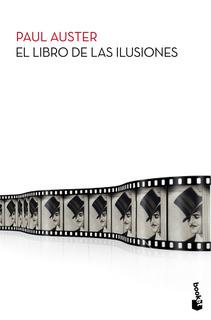 El Libro De Las Ilusiones De Paul Auster - Booket