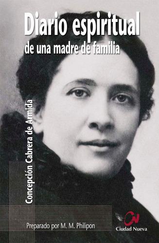 Libro El Diario Espiritual De Una Madre De Familia