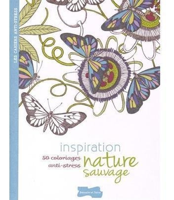 Inspiration Sauvage - 50 Coloriages Anti-stress