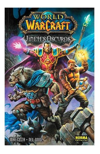Imagen 1 de 4 de World Of Warcraft - Jinetes Oscuros - Editorial Norma