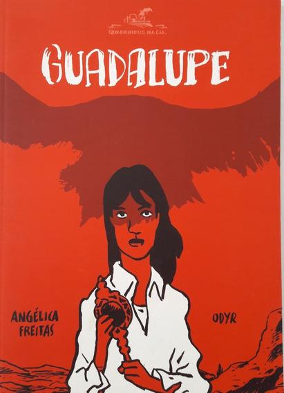 Guadalupe- Livro Em Quadrinhos - Angélica Freitas E Odyr