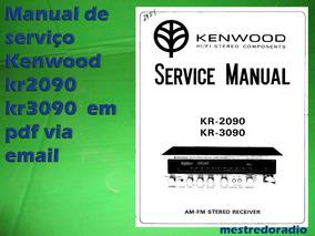 Manual Serviço Kenwood Kr2090 Kr 2090 Kr3090 Kr 3090 Em Pdf