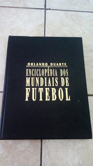 Enciclopédia Dos Mundiais De Futebol