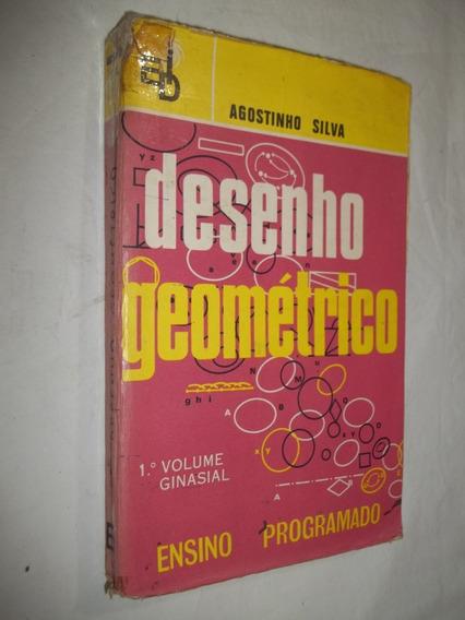 Livro - Desenho Geométrico - Agostinho Silva