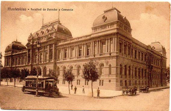Montevideo - Facultad De Derecho Y Comercio Ca.1920. Tranvia