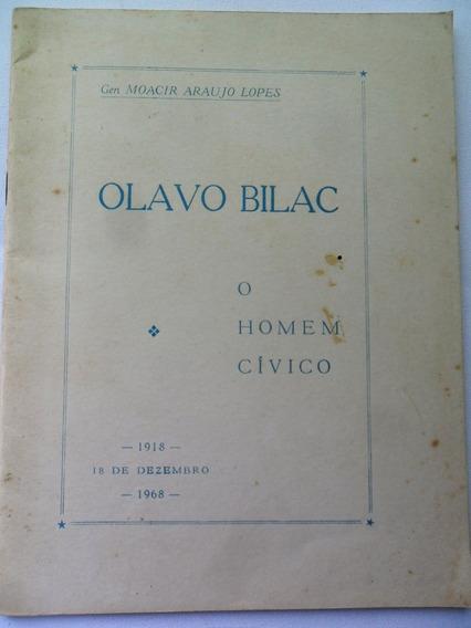 Livro Antigo Olavo Bilac O Homem Cívico Moacir Araujo Lopes