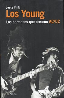 Los Young - Ac Dc - Jesse Fink - Planeta