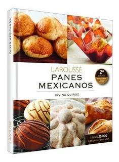 Libro De Panadería Larousse Panes Mexicanos 1 Tomo