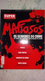 Revista Super Interessante Ed. Especial 250-a - Mafiosos.