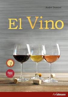 El Vino   Tapa Dura Páginas A Color - André Dominé - Taschen