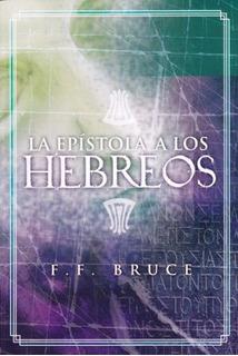Comentario Epístola A Los Hebreos, F. Bruce, Estudio