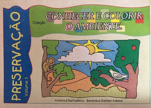 Livro Conhecer E Colorir O Ambiente - Preservação