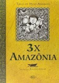 3x Amazônia Andrade, Tiago De