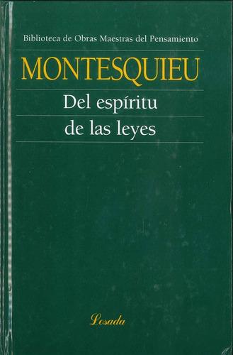 Del Espiritu De Las Leyes  - Montesquieu - Losada