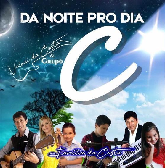 Cd Volnei Da Costa & Grupo C - Da Noite Pro Dia