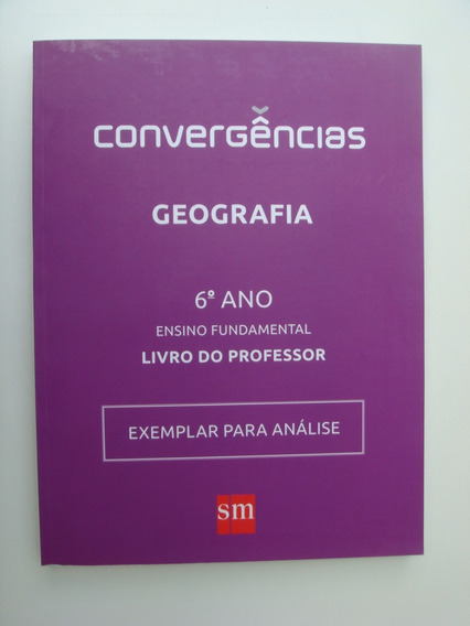 Livro Didático Convergências - Ensino Médio Geografia 6ºano