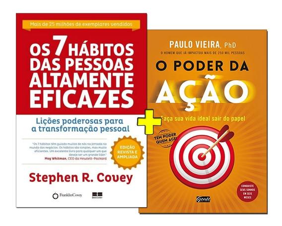 Os 7 Hábitos Das Pessoas Altamente Eficazes+ O Poder Da Ação