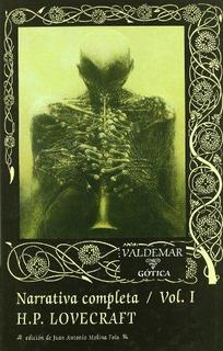 Narrativa Completa Vol. 1, H. P. Lovecraft, Ed. Valdemar