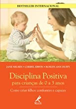 Disciplina Positiva Para Criancas De 0 A Jane Nelsen E Outr