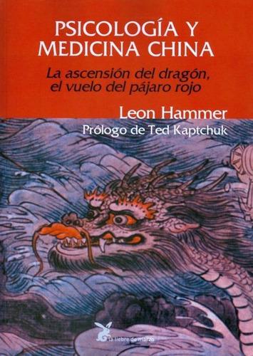 Psicología Y Medicina China | Leon Hammer