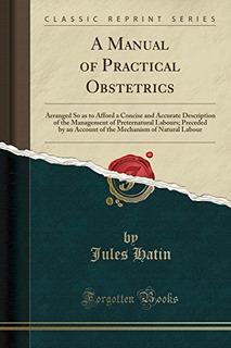 Un Manual De Obstetricia Práctica: Organizado Para Permitir