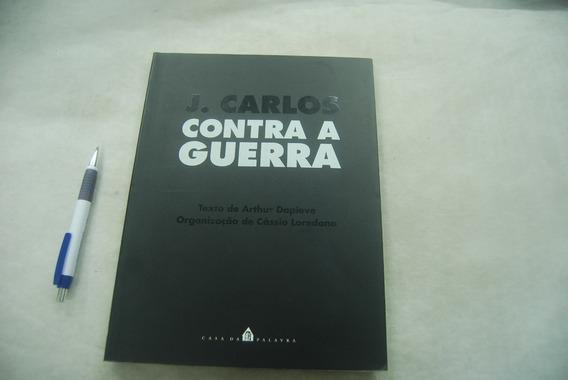 J.carlos Contra A Guerra