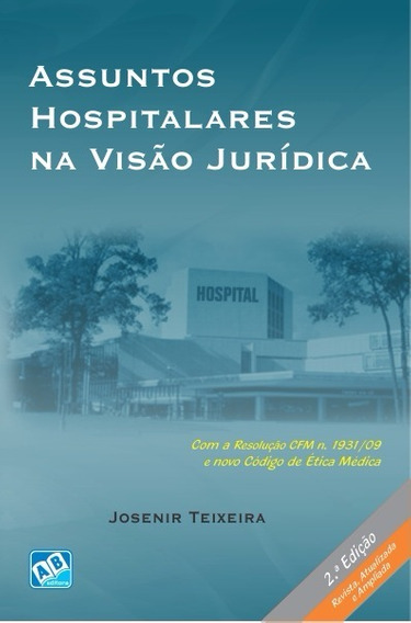 Assuntos Hospitalares Na Visão Jurídica