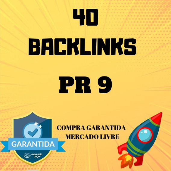 40 Backlinks Pr 9 Para Aumentar Seu Seo Rank