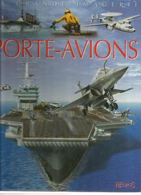 Livro Les Porte-avions A Grande Imagerie (porta Aviões)