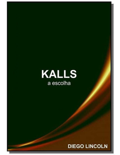 Kalls                                           01