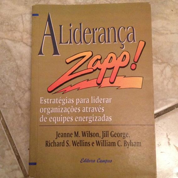 Livro A Liderança Zapp! Estratégias Para Liderar ...