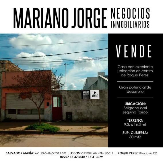 Local Con Casa, Ideal Proyecto Inmobiliario - Roque Pérez