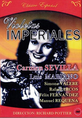 Violetas Imperiales - Carmensevilla, Luis Mariano, S. Valere