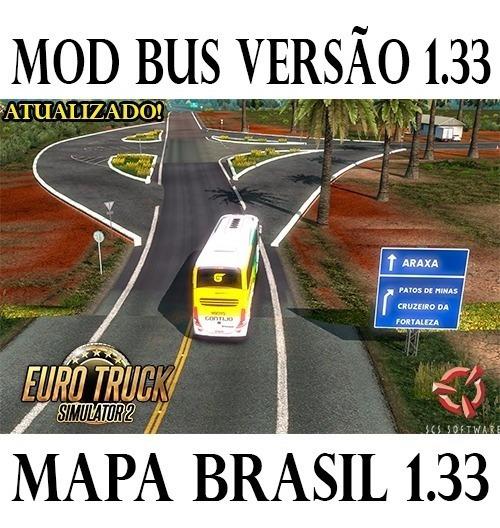 Euro Truck Simulator 2 Brasil Mod Bus + Mapa Brasil 2019