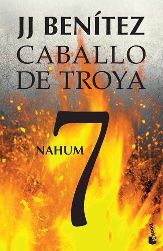 Imagen 1 de 3 de Caballo De Troya 7. Nahum De J. J. Benítez- Booket
