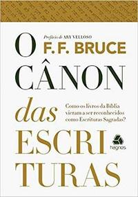 O Canon Das Escrituras F.f Bruce