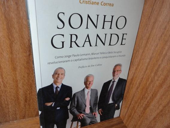 Livro Sonho Grande - Livro Cristiane Correa