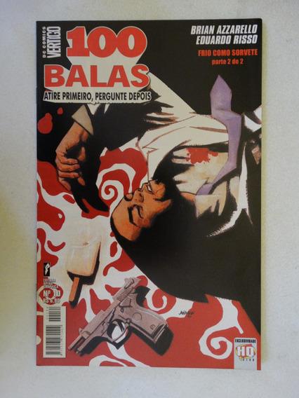 100 Balas Nº 10! Opera Graphica Agosto 2002!