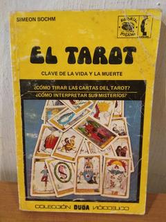 El Tarot. Simeon Bochm