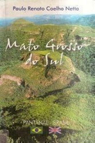 Mato Grosso Do Sul - Autografado Pelo Autor!