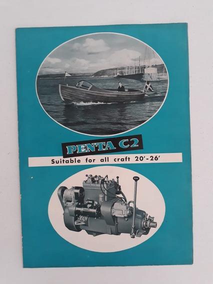Livreto Folheto Brochura Barco Lancha Motor Penta C 2 1953